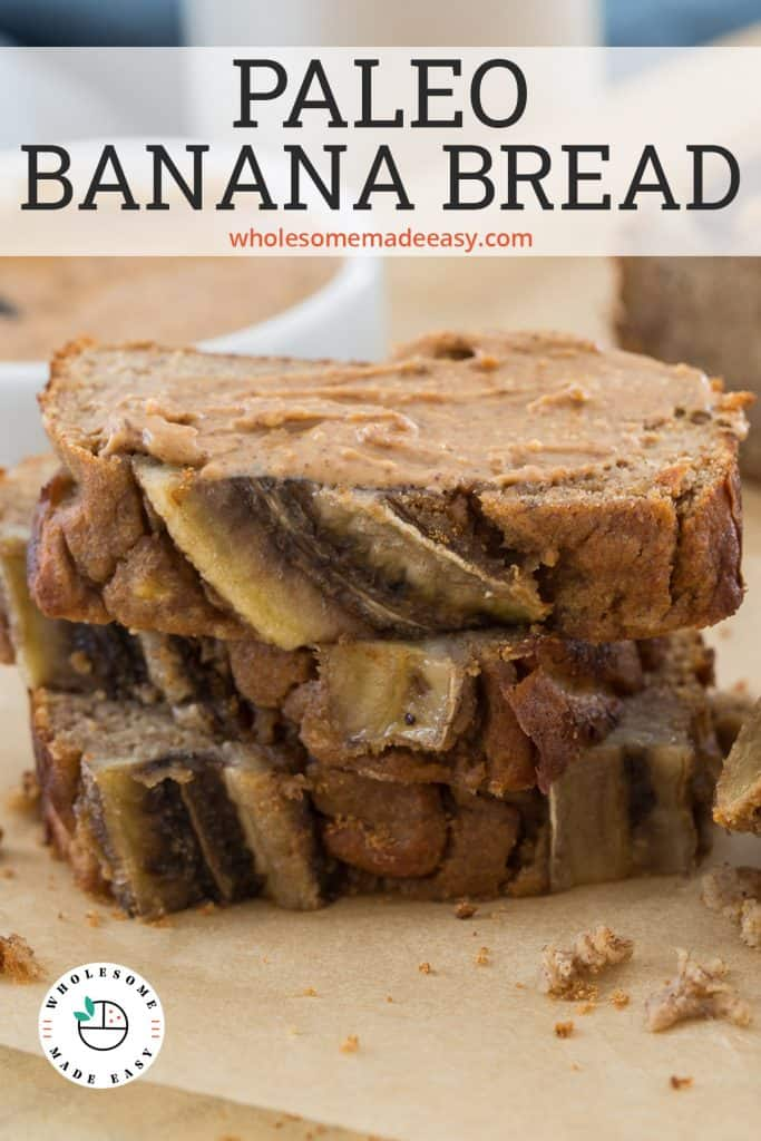 Three slices of Paleo Banana Bread stacked on parchment paper with text overlay.