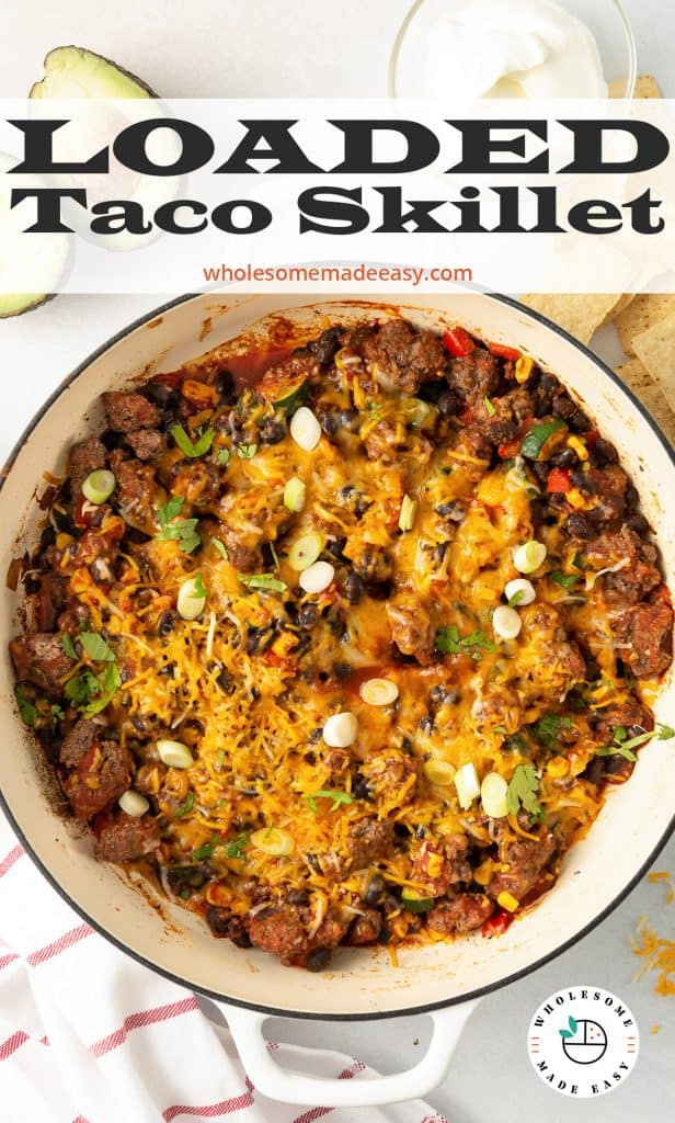 Loaded Taco Skillet in a white skillet with text overlay.