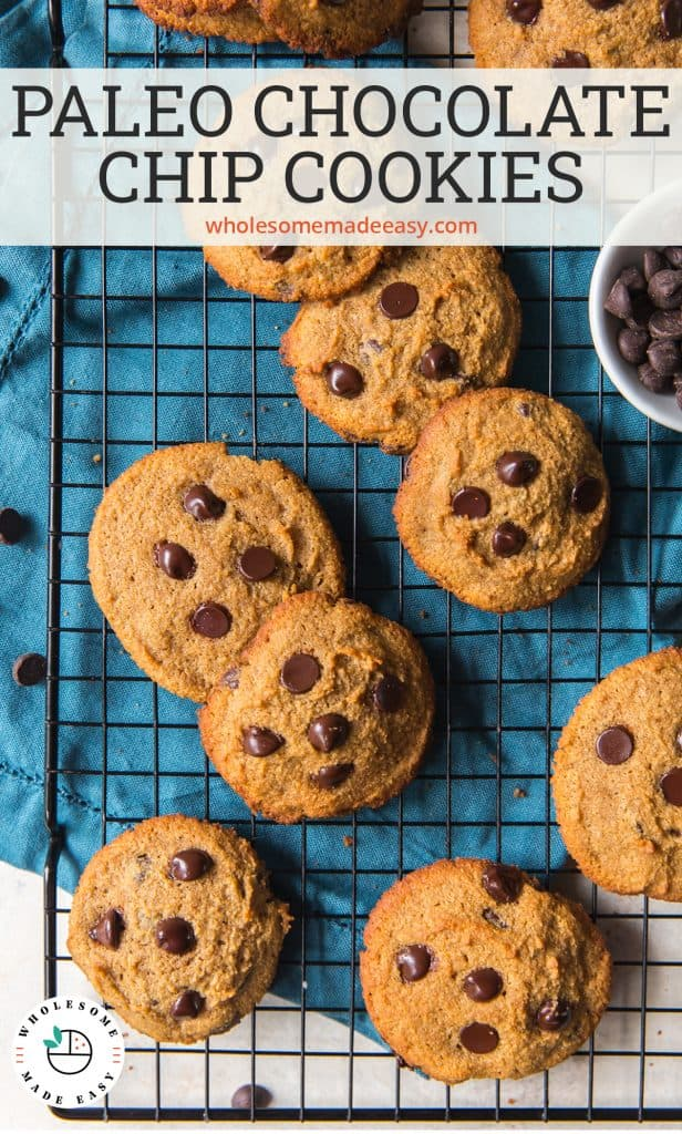 Paleo Chocolate Chip Cookies on wire rack with text overlay.