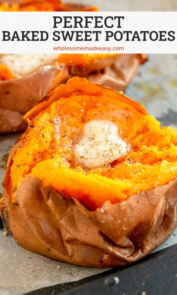 A close up of a baked sweet potato split open and topped with butter with text overlay.