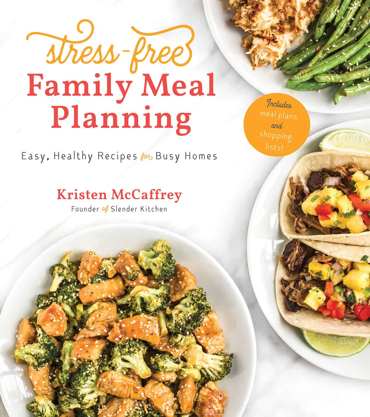 The cover of Stress-Free Family Meal Planning by Kristen McCaffrey