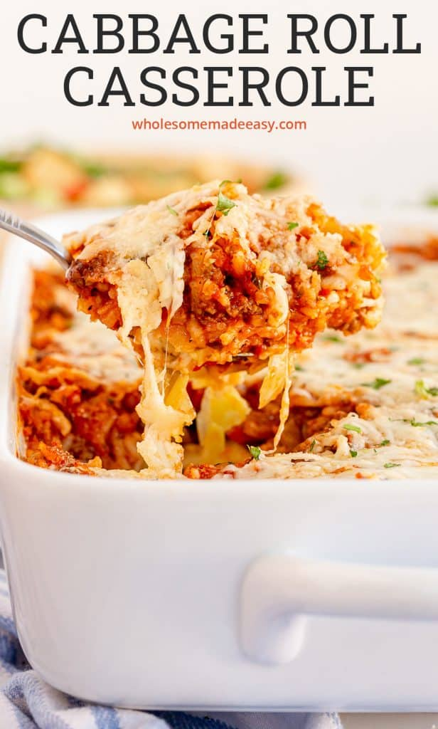 A spoon scoops up Cabbage Roll Casserole from a baking dish with text overlay.
