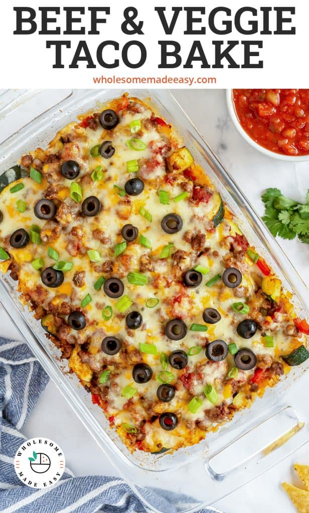 An over the top shot of a taco casserole with text overlay -Beef and Veggie Taco Bake.